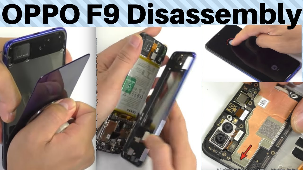 OPPO F9 disassembly || OPPO F9 teardown || how to disassemble oppo F9 ||  Android Corridor