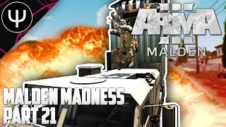 ARMA 3: Malden Life — Malden Madness — Part 21 — Support Channel!