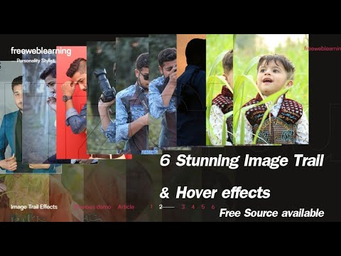 6 Stunning Image Trail & Hover Effects ||HTML, CSS, JS,  Animatios With Free Source Code, Projec#13