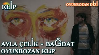 Video Ayla Çelik - Bağdat   Oyunbozan 2.Bölüm download MP3, 3GP, MP4, WEBM, AVI, FLV November 2017