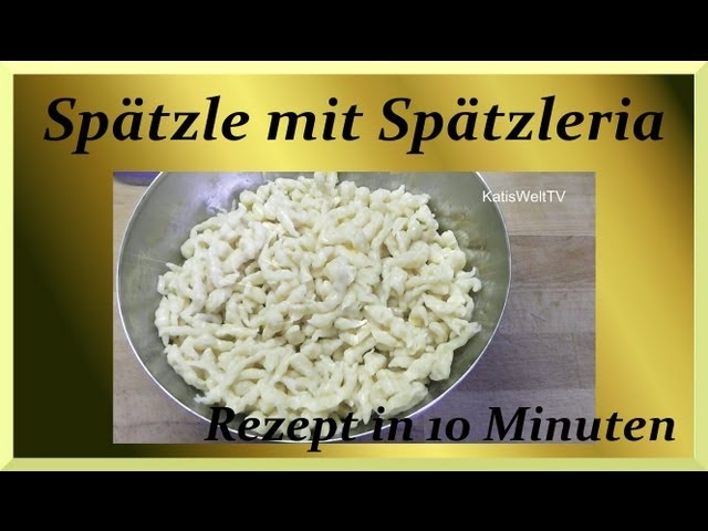 Spätzle selber machen - Tupperware Spätzleria - 10 Minuten Rezept