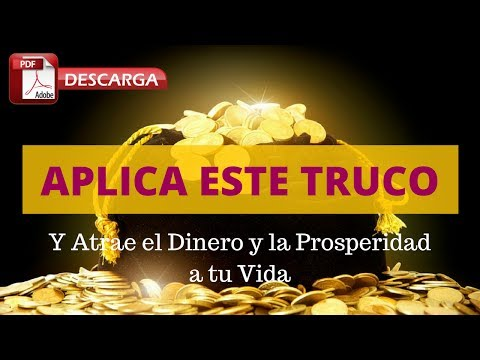 APLICA ESTE TRUCO Y Atrae el Dinero y la Prosperidad a tu Vida | DESCARGA PDF GRATIS!