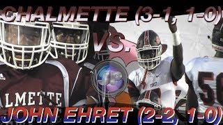 John Ehret 41, Chalmette 39 (Week 5 Highlights) - Lucien Babino Intercepts 2-PT Conv. to Secure Win