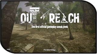 Out Of Reach Exclusive Gameplay - Building + Crafting!