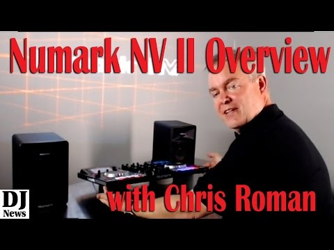 World Debut Full Walkthrough #Numark NV II DJ Controller with Chris Roman | Disc Jockey News