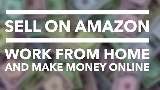 ... amazon fba - work from home and make money online. would you like to earn more working h...