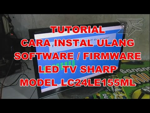 cara instal software / firmware tv led sharp type LC24LE155M thumbnail