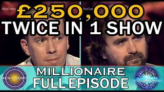 Who Wants to be a Millionaire £250,000 Won twice in one show