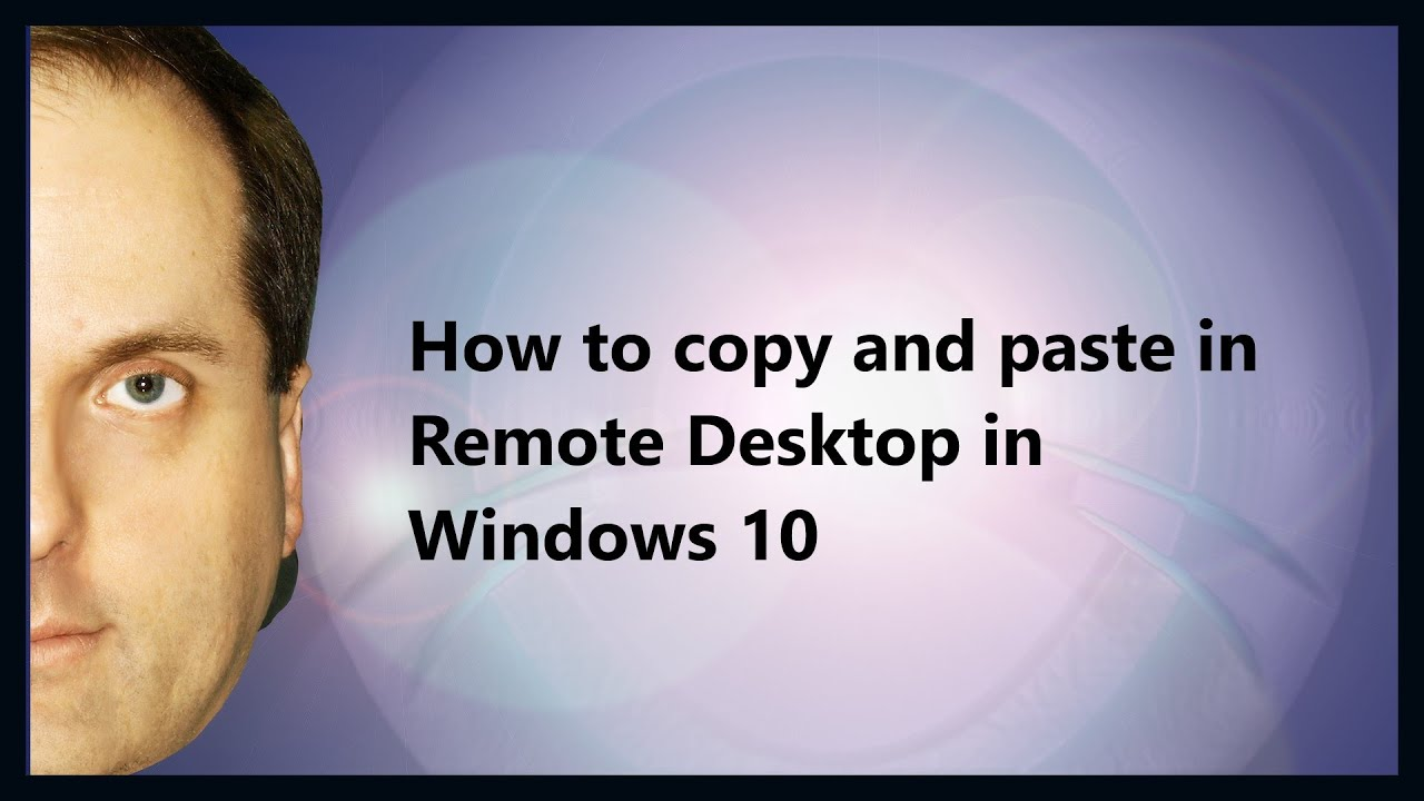 How to copy and paste in Remote Desktop in Windows 10