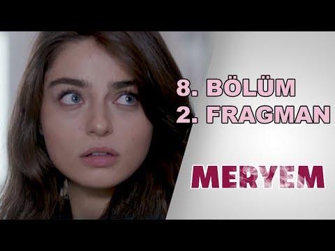 Meryem 8. bölüm 2.Fragman