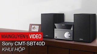 Khui hộp dàn Sony Hi-Fi Mini System CMT-SBT40D - www.mainguyen.vn