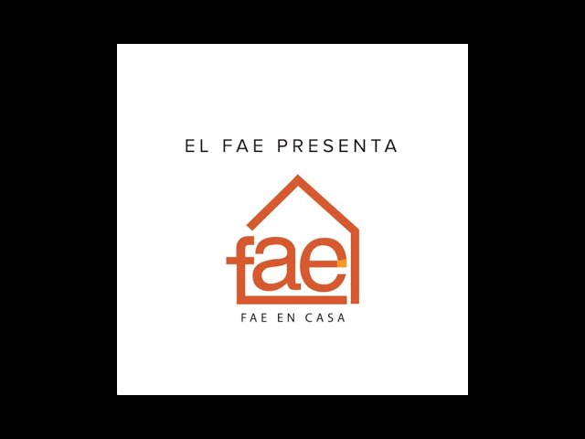 FAE EN CASA