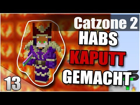 Habs Kaputt gemacht | Catzone 2 | #13 | Items4Sacred [GER]