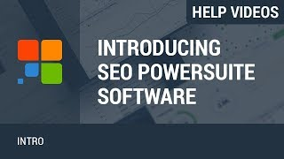 Introduction to SEO PowerSuite software