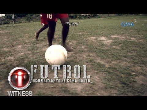 I-Witness: 'Futbol,' a documentary by Kara David | Full episode (with English subtitles)