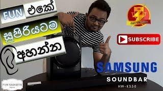Samsung Soundbar HW-K350 Sinhala Full Review by SL Theatre - Entertainment Geek Show