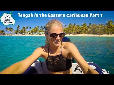 Post-Atlantic Crossing and Pre-Corona: Tengah in the Eastern Caribbean Part One - Ep. 7