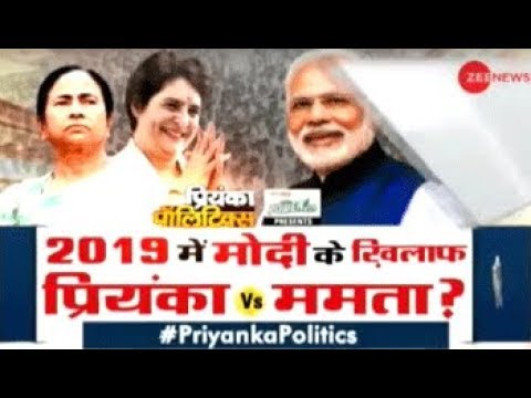Taal Thok Ke: Mamata vs Priyanka against PM Modi for 2019 polls? Watch video