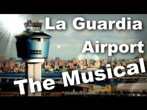 This is La Guardia Airport :The Movie/Musical