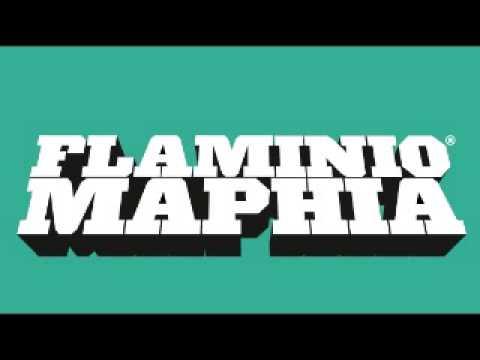 FLAMINIO MAPHIA - QUELLI CHE... 2013