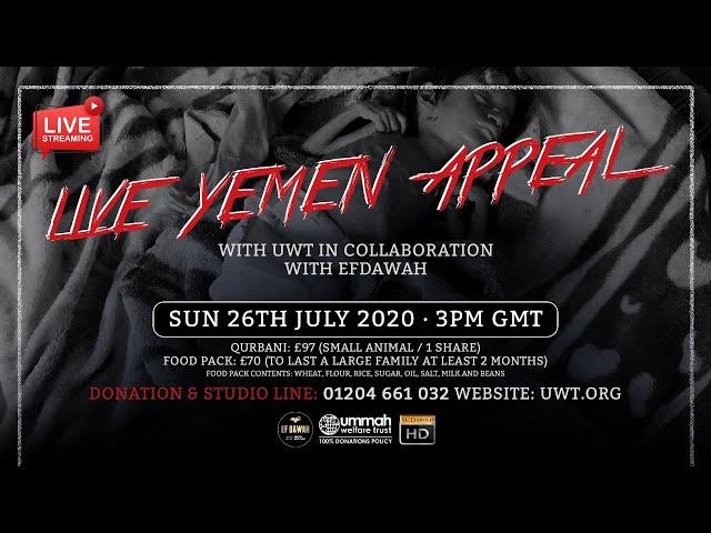 Siaran Langsung - Permohonan Bantuan Untuk Krisis Yaman Bersama Ummah Welfare Trust
