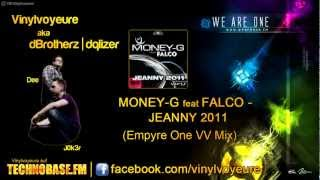 Money-G feat Falco - Jeanny 2011 (Empyre One VV Mix)