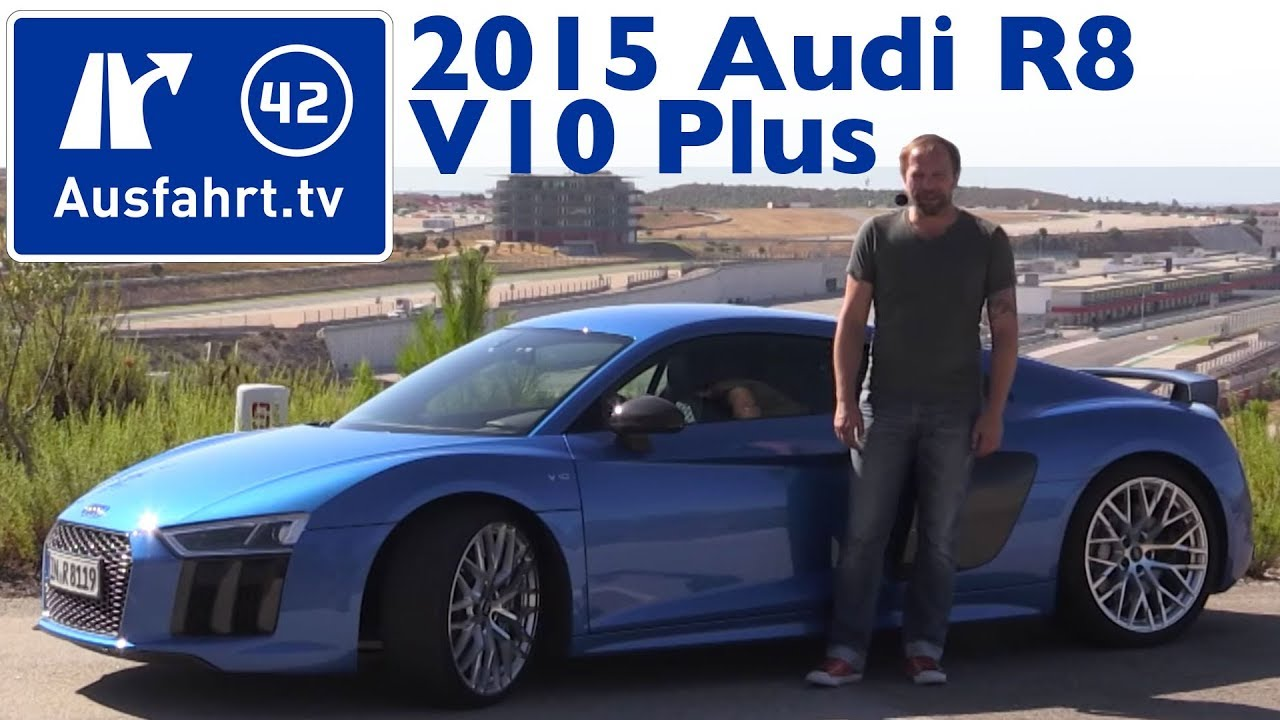 2015 Audi R8 V10 Plus Kaufberatung Test Review Youtube