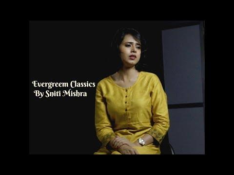 Evergreen Classics I Sniti Mishra (cover) Feat Piyush Menon I Md. Rafi I Lata Mangeshkar
