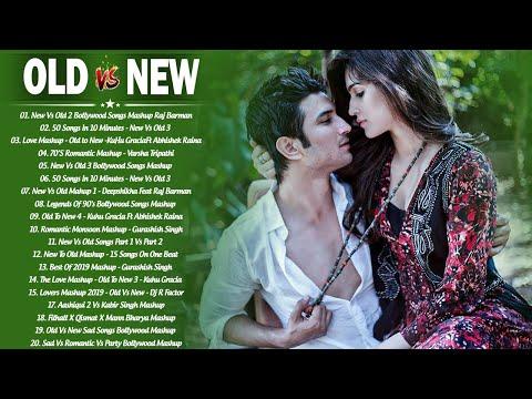 Old Vs New Bollywood Mashup Songs 2020   90's Hindi Romantic Songs_Indian Mashup \ BoLLyWoOD SoNgs