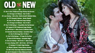 Old Vs New Bollywood Mashup Songs 2020 | 90's Hindi Romantic Songs_Indian Mashup \ BoLLyWoOD SoNgs
