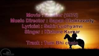 Tum bhi chalo - Zameer - Full Karaoke Highlighted lyrics