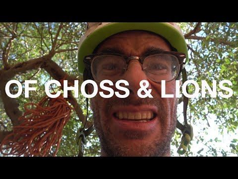 Of Choss and Lions