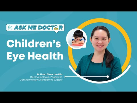 Everything You Need To Know About Children's Eye Health | Ask Me Doctor Season 2