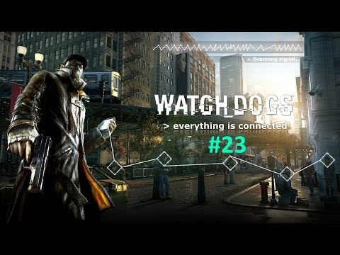 Watch Dogs | Part #23 | In Plain Sight