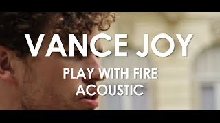 Vance Joy - Play With Fire - Acoustic [Live in Paris]