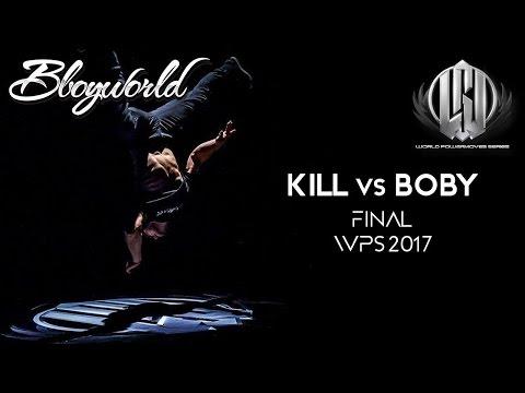 Kill vs Boby (Final) I WPS 2017 I Bboy World