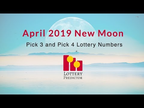 April 2019 New Moon Pick 3 and Pick 4 Lottery Number