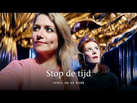Yentl en de Boer - Stop de tijd (officiële videoclip) • Nominatie Annie M.G. Schmidtprijs 2018
