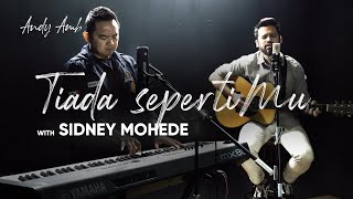 Download lagu Tiada SepertiMu (Cover) By Andy Ambarita with Sidney Mohede