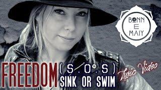 Bonn E Maiy   Freedom (S.O.S) [Lyric Video]