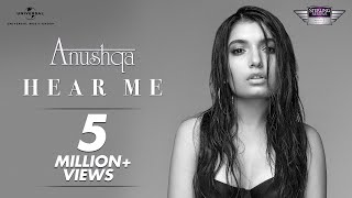 Anushqa – Hear Me | Official Music Video