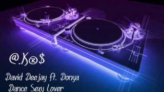David Deejay ft. Donya - Dance Sexy Lover