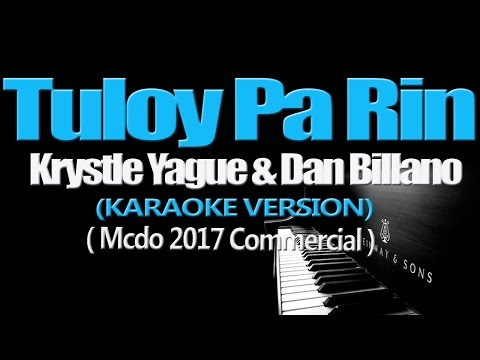 TULOY PA RIN - Krystle Yague & Dan Billano (KARAOKE VERSION) (Mcdo 2017)