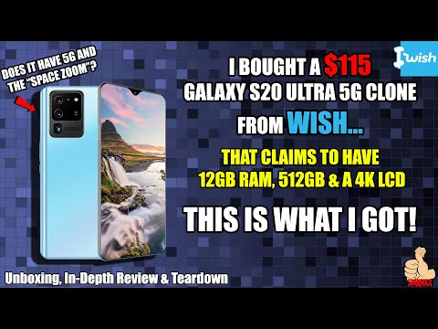 I BOUGHT A $115 GALAXY S20 ULTRA 5G CLONE FROM WISH...This is what I got. [InDepth Review]