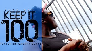 Yung Bos feat. Shorty Black - Keep It 100 (TRAILER)