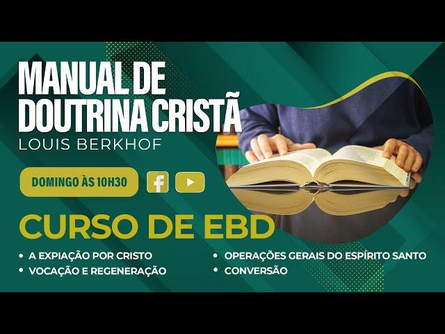Escola Bíblica Dominical - 29.08.2021 - 10:30h