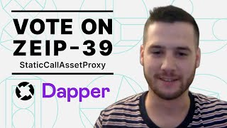 Vote on ZEIP-39   Interview with Brian Flynn, Dapper Labs Product Marketing