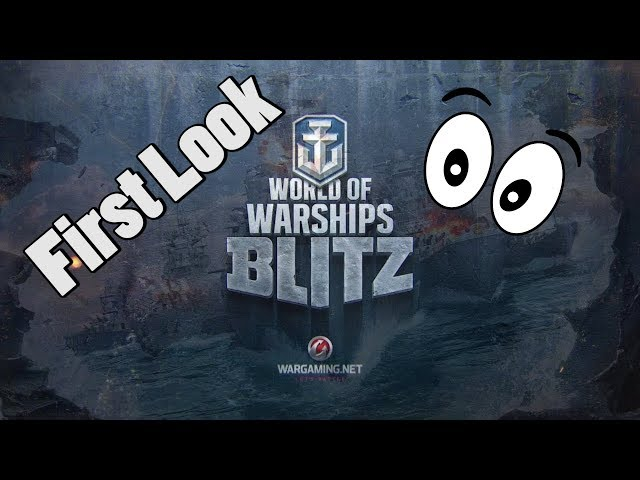 WoWs Blitz - First Look + Gameplay