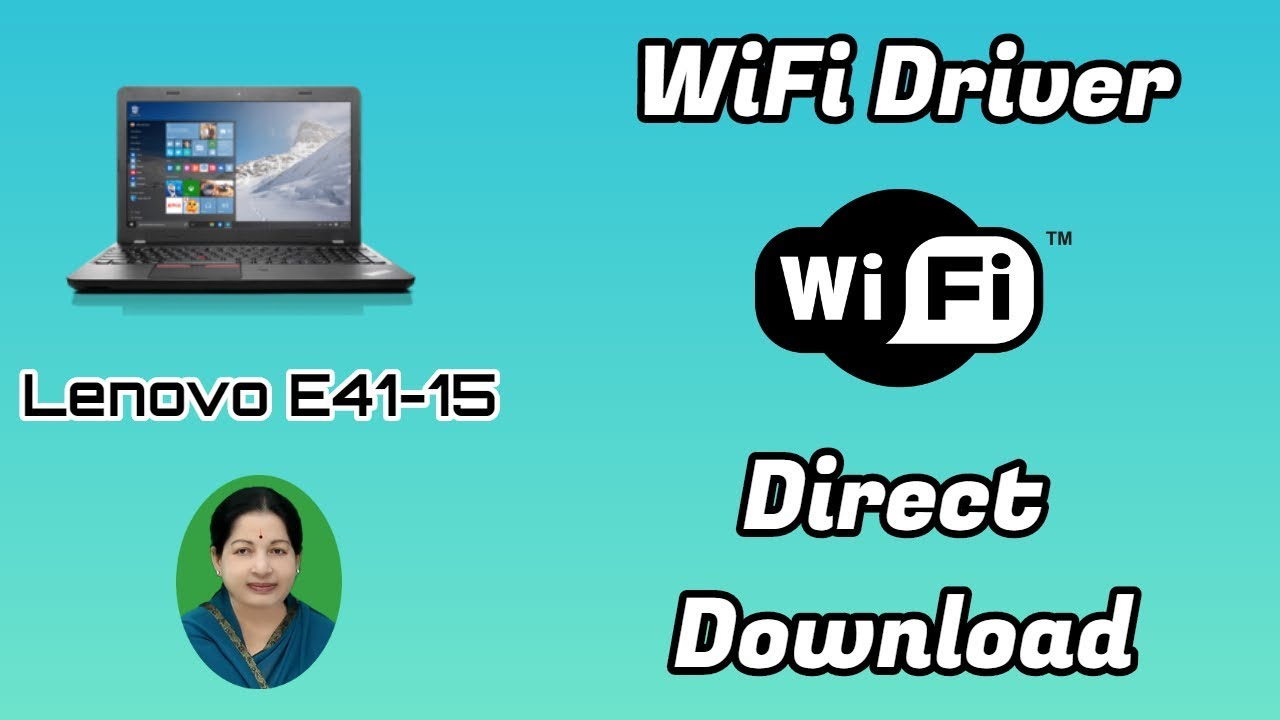 Download WIFI DRIVERS For Lenovo E41-15 (Windows 7 , 10 64 Bit) - New Tech  In Tamil