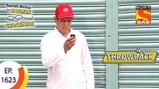Taarak Mehta Ka Ooltah Chashmah -Throwback - Episode 1623 - Full Episode
